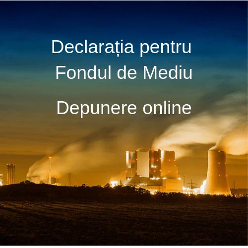 Declarația pentru Fondul de mediu se poate depune online